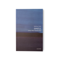 Smell: A Very Short Introduction by Matthew Cobb